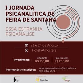 I JORNADA PSICANALÍTICA DE FEIRA DE SANTANA - BA